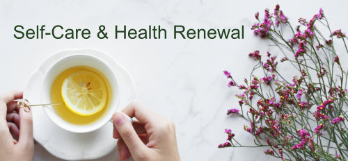 Self-Care and Health Renewal Online On-Demand Course