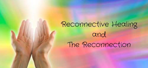 Reconnective Healing and The Reconnection